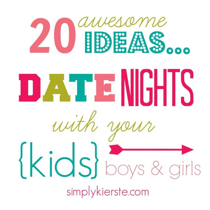 20 Awesome Ideas for Date Nights with your Kids! These include ideas great for both boys and girls, and from little kids up to big kids!  {simplykierste.com}