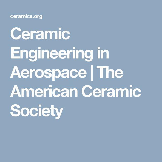 Ceramic Engineering in Aerospace | The American Ceramic Society