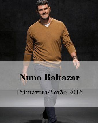 NUNO BALTAZAR: PRIMAVERA/VERÃO 2016