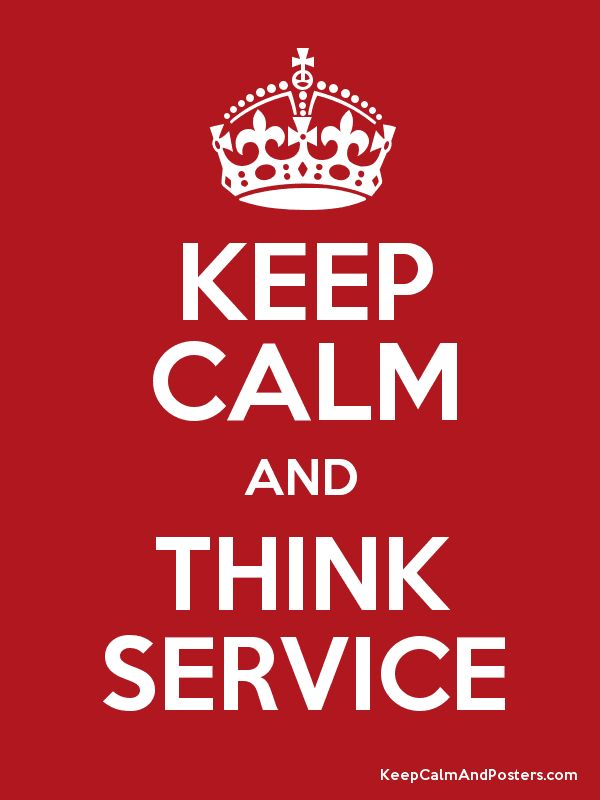 Keep Calm and THINK SERVICE Poster