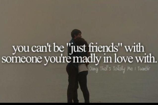 You Can't Be Just Friends