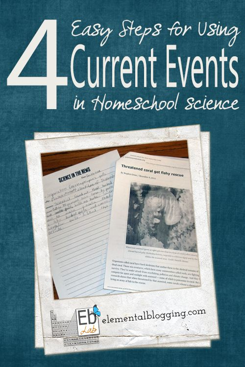 4 Easy Steps for using current events in homeschool science | Elemental Blogging