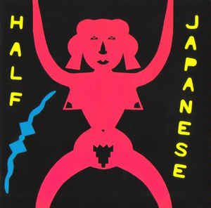 Half Japanese* - Music To Strip By: buy CD, Album, RE at Discogs