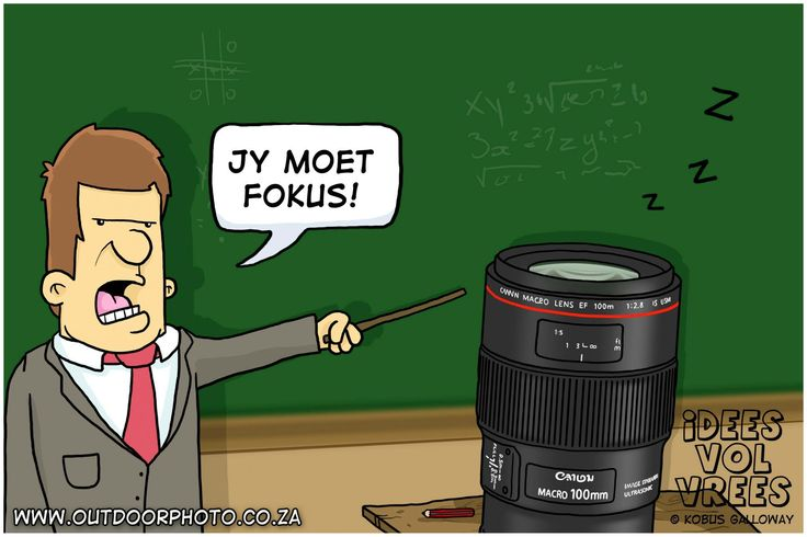 """""""You have to focus"""" / """"Jy moet fokus"""" Photography humor by Kobus Galloway #ideesvolvrees"""