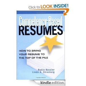 Competency-Based Resumes: How to Bring Your Resume to the Top of the Pile.