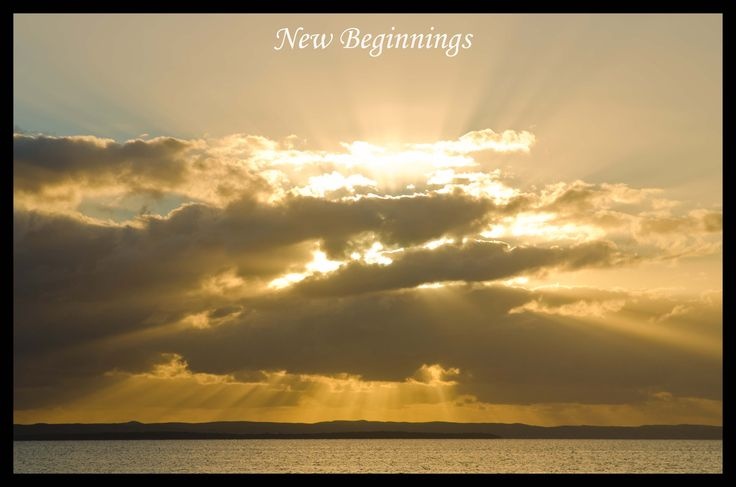 All my posts today are about NEW BEGINNINGS. We are closing off 2013 and looking towards New Beginnings for 2014  Make sure you have your plan for 2014  If you didn't have fun in 2013 then make sure you have a different plan for 2014  or it will feel like ground hog day. www.besteverhomebusiness.com