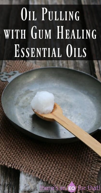 Oil Pulling with Gum Healing Essential Oils