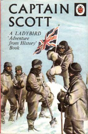 CAPTAIN SCOTT a Vintage Ladybird Book Adventures from History Series 561 Matt Hardback 1974