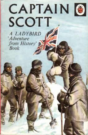 CAPTAIN SCOTT a Vintage Ladybird Book Adventures from History Series 561 Matt Hardback 1974