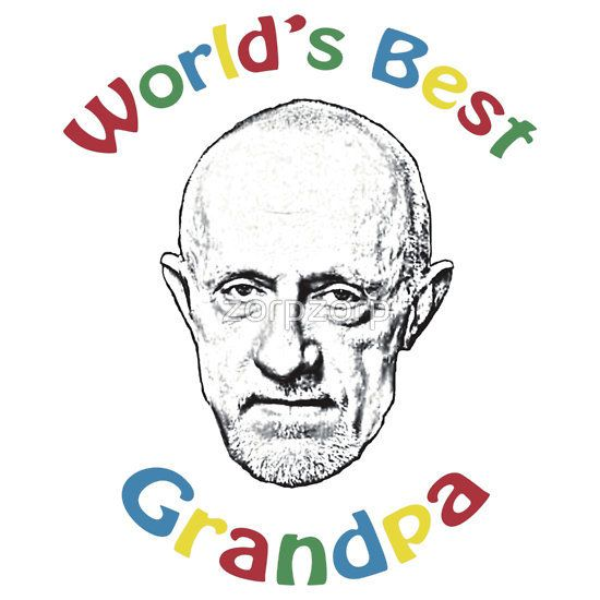 World's Best Grandpa - Breaking Bad