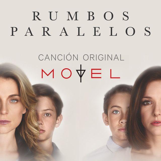 Rumbos Paralelos - Banda Sonora Original, a song by Motel on Spotify
