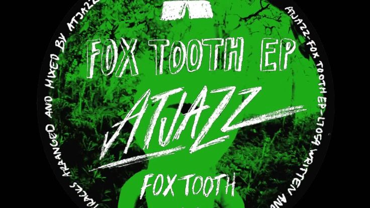 Atjazz - Fox Tooth (Official Music Video)