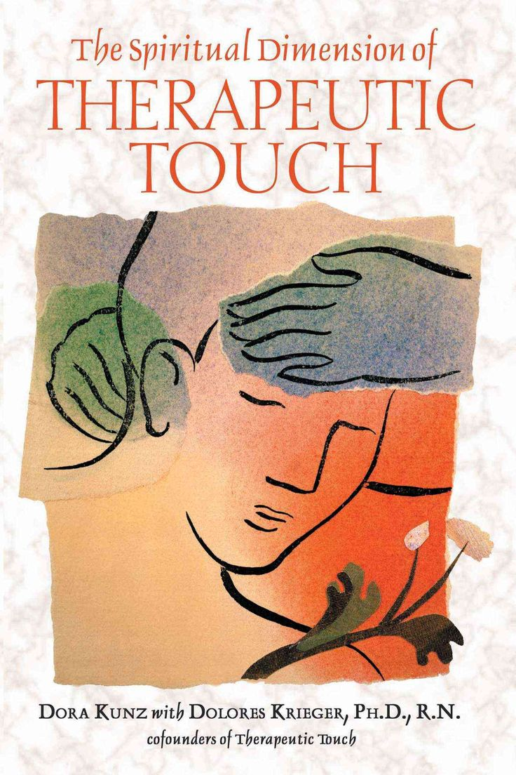 Best 25 therapeutic touch ideas on pinterest massage therapy the spiritual dimension of therapeutic touch negle Gallery