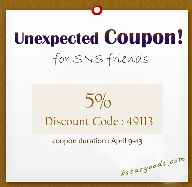 Unexpected coupon for SNS friends♥shop of kpop and korean items - kstargoods.com