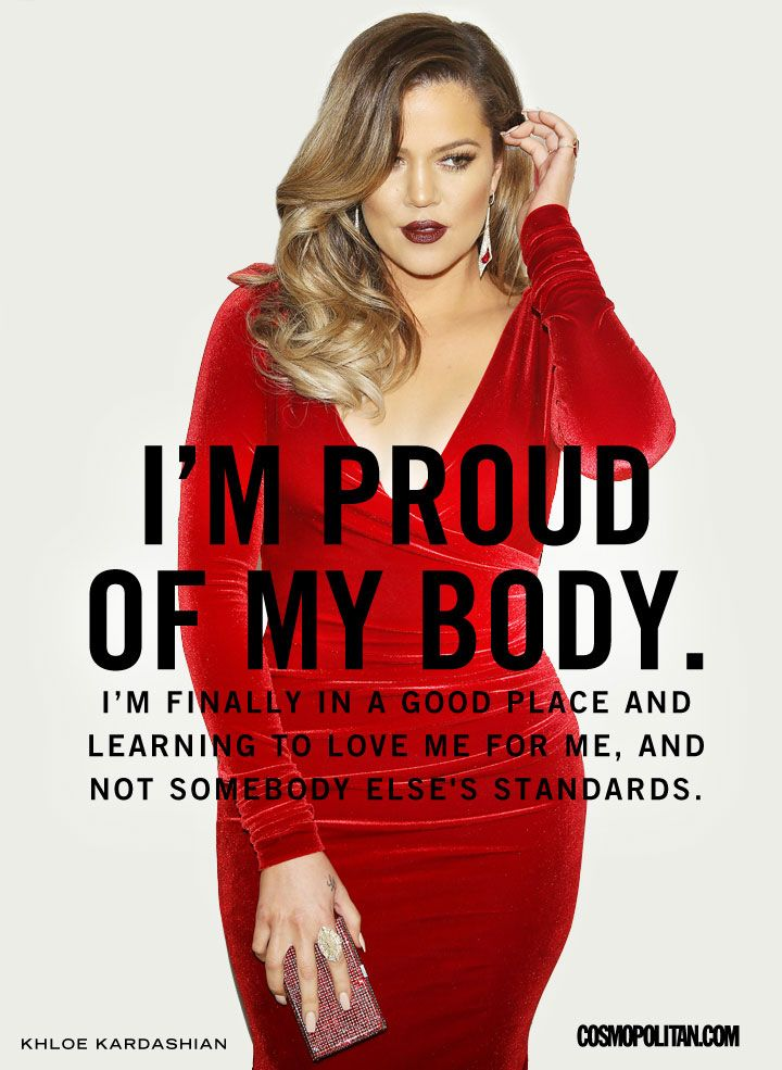 Body Acceptance Quotes - 18 Quotes That Will Make You Love Your Body Even More - Cosmopolitan