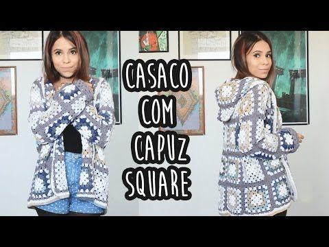 CASACO COM CAPUZ SQUARE - CROCHÊ - YouTube