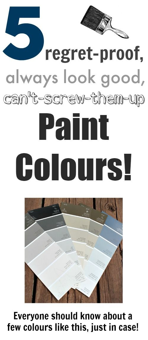 No-fail paint colors that will look good with anything and in any room! Good to know!
