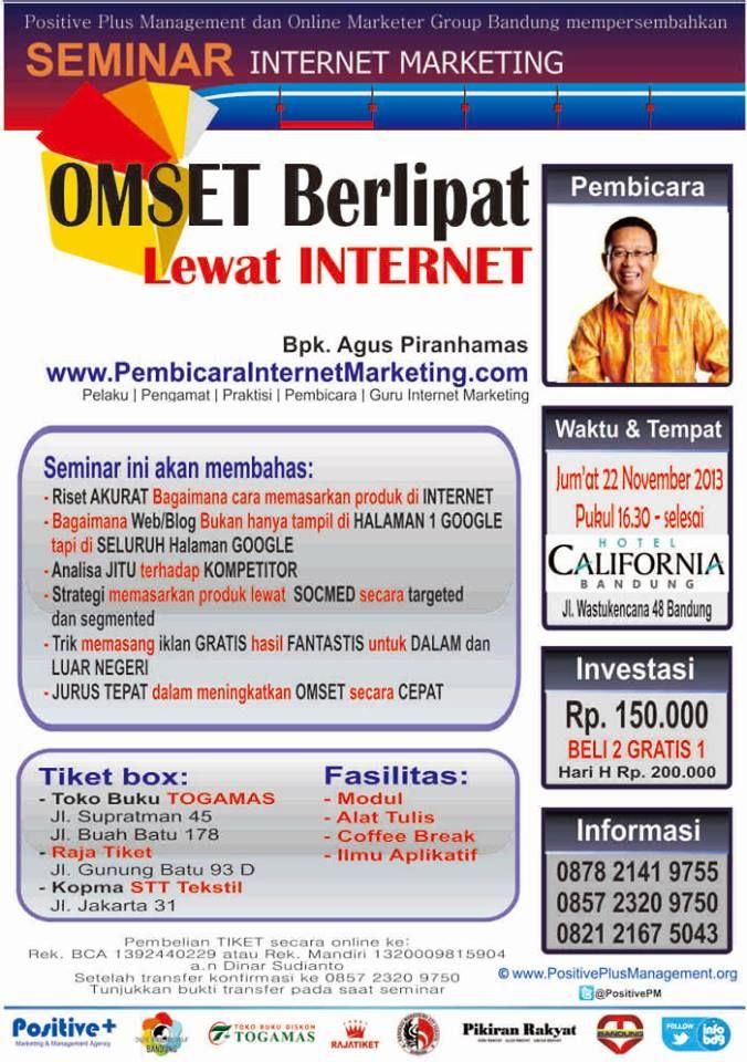 SEMINAR I8INTERNET MARKETING OMSET BERLIPAT LEWAT INTERNET  21 Februari, Hotel California Bandung