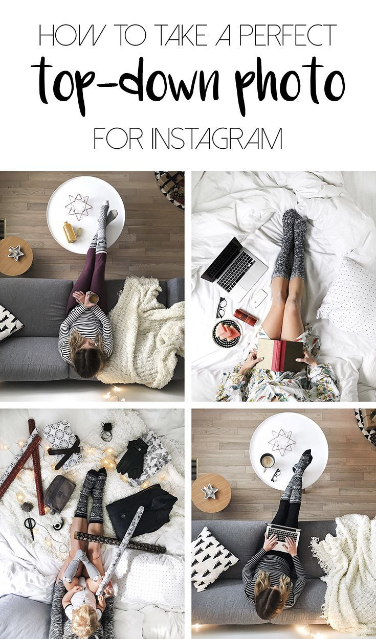 How to take a perfect top-down photo for Instagram - no #InstagramHusband required!