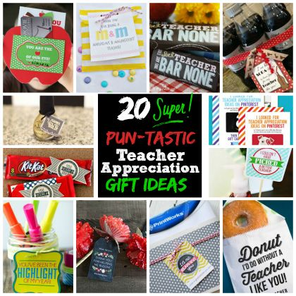 20 Super Pun-tastic Teacher Appreciation Gift Ideas| Spoonful #teacher #appreciation #gift