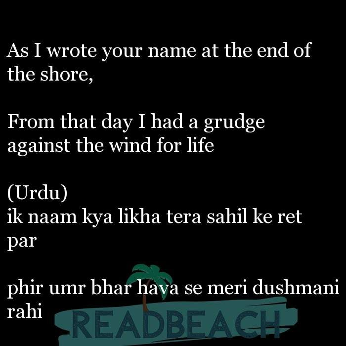 Urdu Shayari In English Translation As I Wrote Your Name At The End Of The Shore From That Da Urdu Shayari In English Shayari In English English Love Quotes