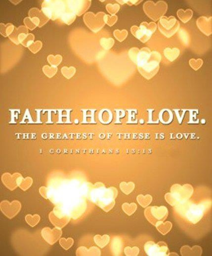 13 best Faith~Hope~Love