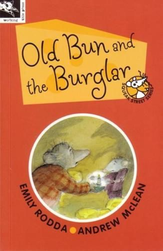 Squeak Street – Old Bun and The Burglar by Emily Rodda and Andrew McLean Old Bun is lives on Squeak Street in Mouse Town. The rich old mouse lives in alone Number 1 Squeak Street, and he is afraid his…