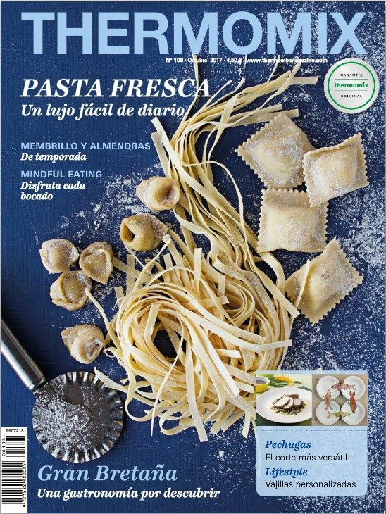 Revista Oficial Thermomix ®: 108 'Pastas frescas'