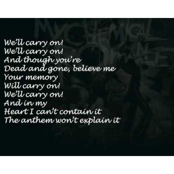 Welcome to the black parade ❤ liked on Polyvore featuring text, my chemical romance, quotes, phrase and saying