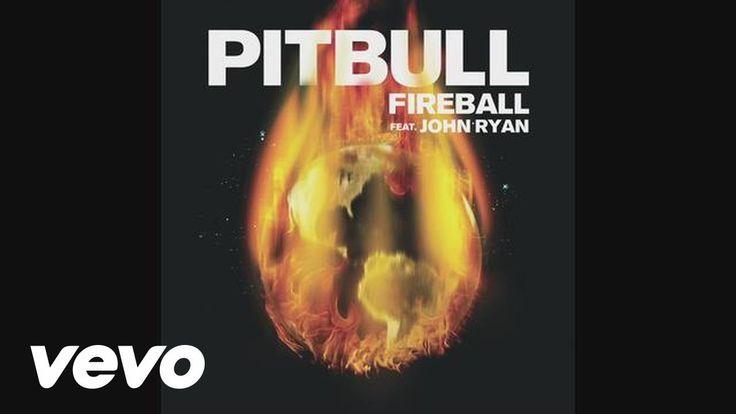 Pitbull - Fireball (Audio) ft. John Ryan - YouTube