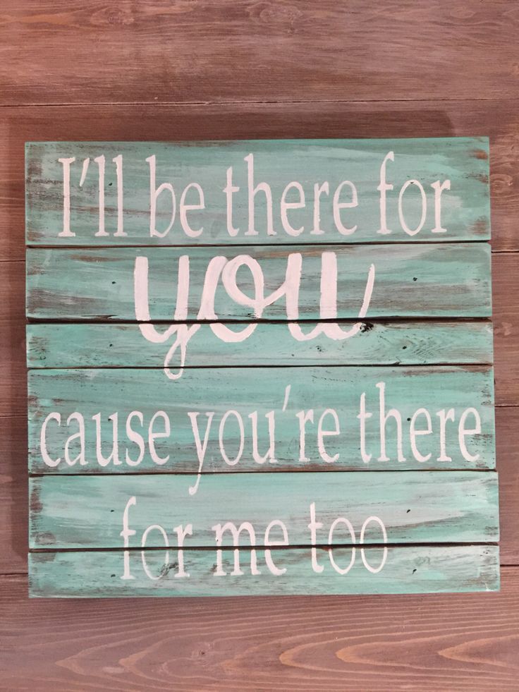 """Wooden Sign with Quote """"Friends"""" Theme Song, Friends TV Show by SigndSealedDelivered on Etsy https://www.etsy.com/listing/249690645/wooden-sign-with-quote-friends-theme"""