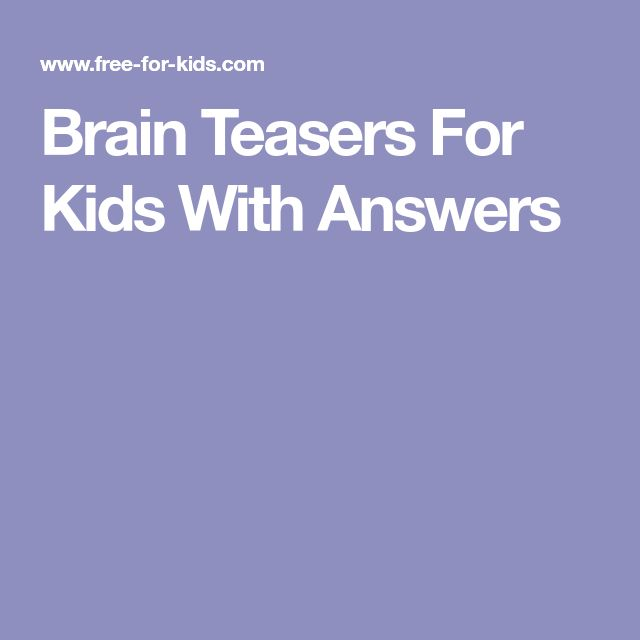 Brain Teasers For Kids With Answers