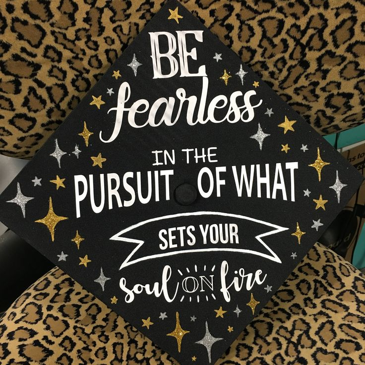 """""""Be fearless in the pursuit of what sets your soul on fire"""" gold silver and white glitter &hand painted sparkle emoji graduation cap"""