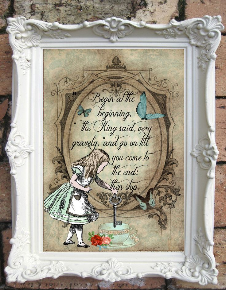 ALICE in Wonderland Quote Art Print. Shabby Chic Decor. Alice in Wonderland Decor Wall Art. Alice Print. Tea Party. Mad Hatter. Code:A006 by OldStyleDesign on Etsy https://www.etsy.com/listing/194126605/alice-in-wonderland-quote-art-print