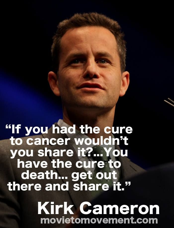 Kirk Cameron on sharing Christ to others!Wow LOVE this quote...amazing...thought provoking...TRUE!!!!