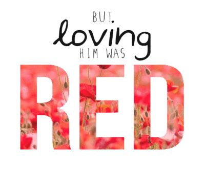 Red- Taylor Swift  I LOVE THIS SONG!!