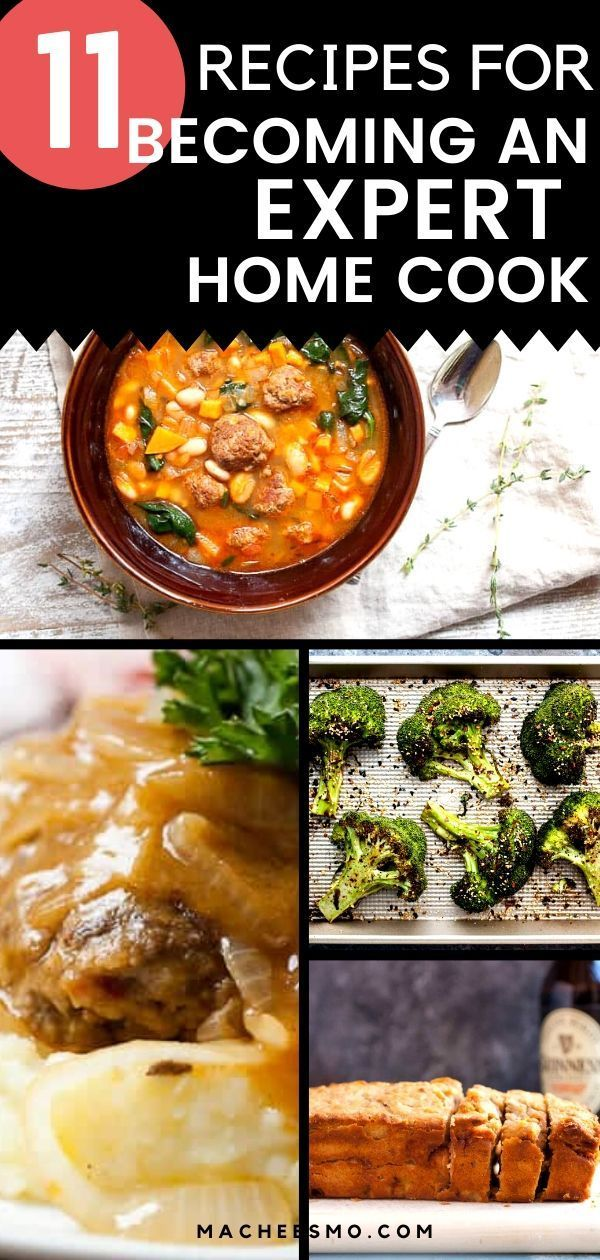 11 Recipes For Becoming A Good Home Cook In 2020 Recipes Cooking Recipes Dinner Recipes