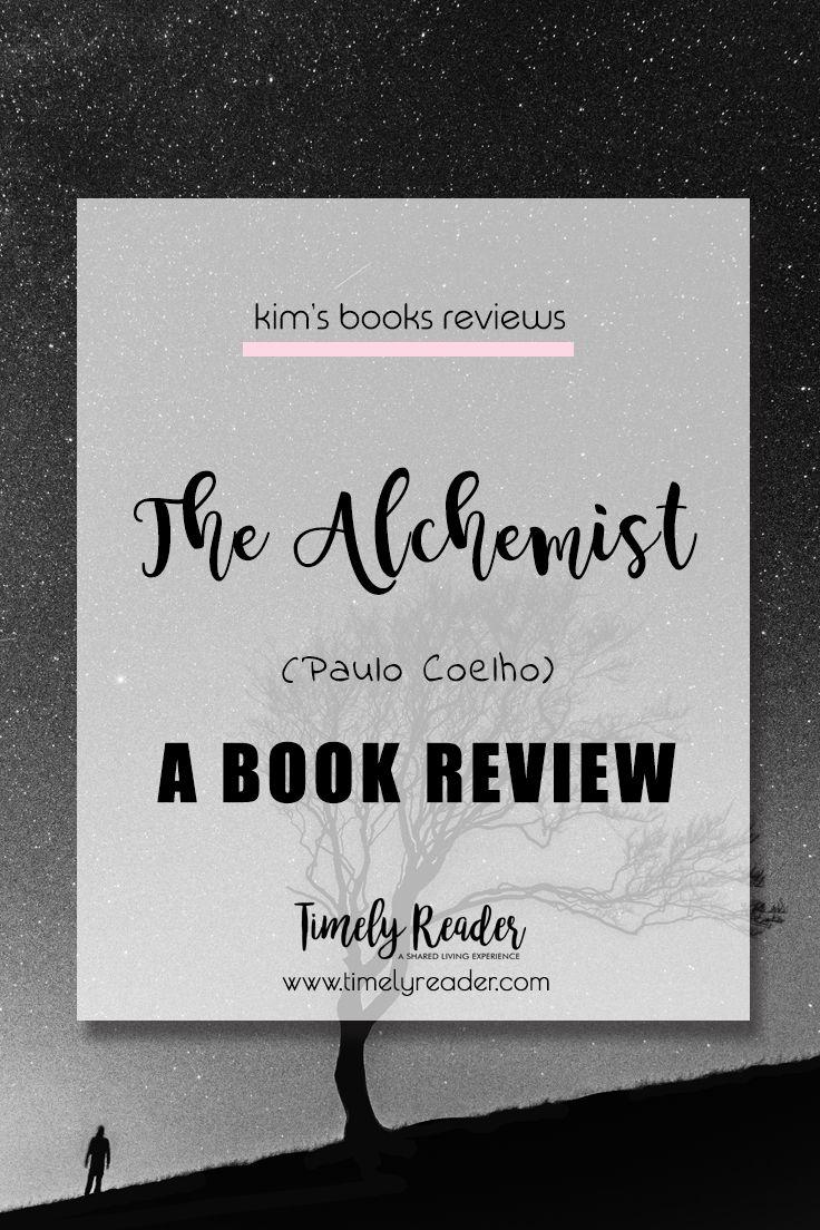 THE ALCHEMIST - Paulo Coelho -  a book review #paulocoelho