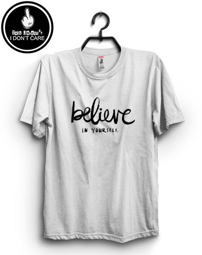 Zack Jordan T-shirt. believe in yourself