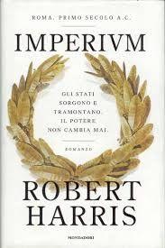 Leggere Libri Fuori Dal Coro : IMPERIVM di Robert Harris