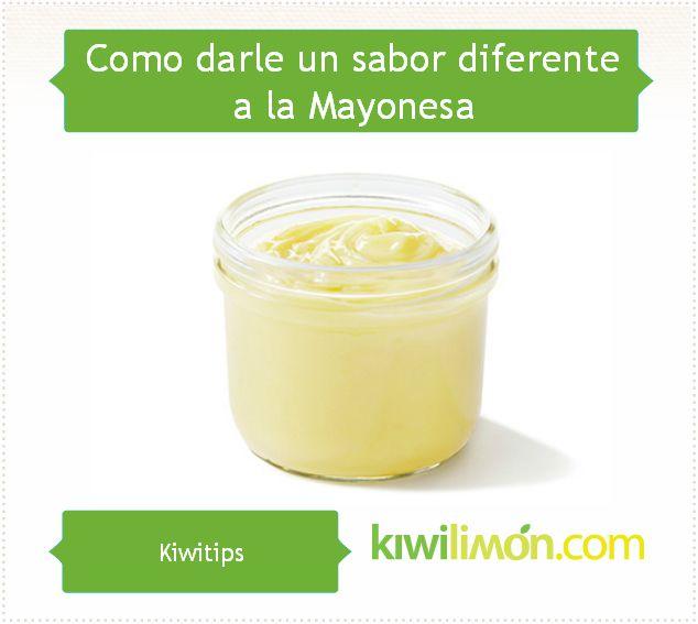 Pon en práctica estos Kiwitips para darle un toque extra de sabor a tus recetas con Mayonesa.