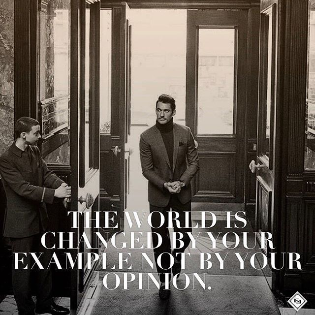 Lead by example - #daily #quote #inspiration #wisdom #manners #behavior #success #gentleman