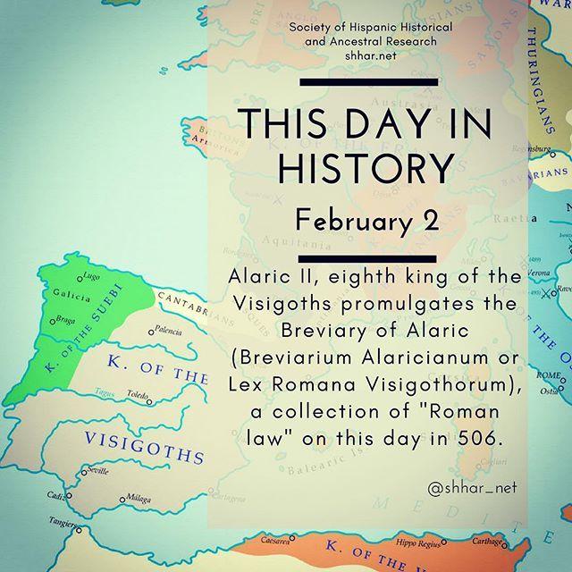 "This day in History: February 2 Alaric II eighth king of the Visigoths promulgates the Breviary of Alaric (Breviarium Alaricianum or Lex Romana Visigothorum) a collection of ""Roman law"" on this day in 506.  #thisday #thisdayinhistory #february #febrero #history #hispanichistory #hispanicheritage #genealogy #shhar #shharorganization #somosprimos #wearecousins #hispanicgenealogy #newspain #nuevaespana #newworld  #visigoth #visigoths #hispania #ostrogoth #kingdoms #kingdom #spain #españa"
