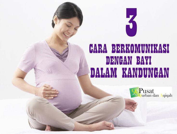 3 Cara Berkomunikasi Dengan Bayi Dalam Kandungan