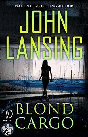 """Blond Cargo (Jack Bertolino #2) by John Lansing *""""Mystery Prefers Blondes"""""""