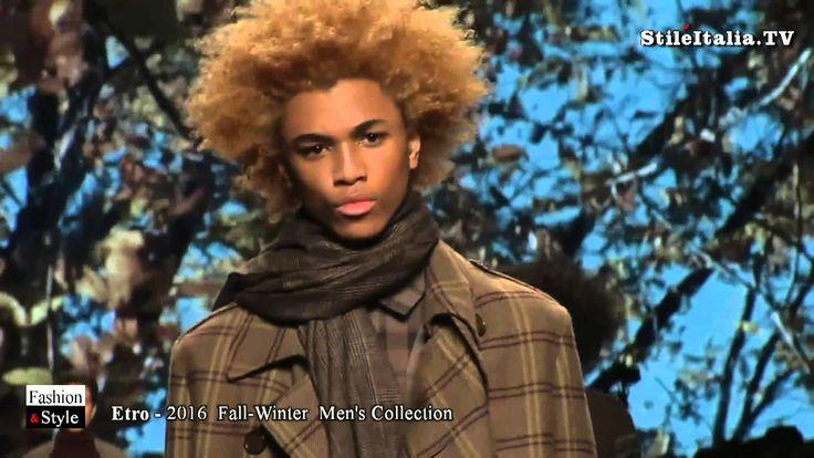 """Italian Fashion"" - ""Etro""  ""2106 Fall Winter""  ""Men's Collection""  ""Ita..."