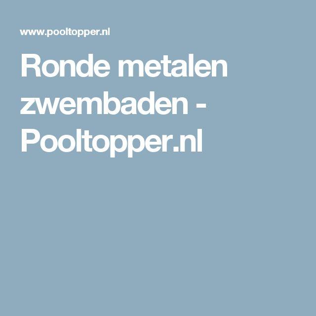 Ronde metalen zwembaden - Pooltopper.nl
