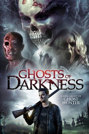 Watch Ghosts of Darkness (2017) Full Movie Streaming | Download  Free Movie | Stream Ghosts of Darkness Full Movie Streaming | Ghosts of Darkness Full Online Movie HD | Watch Free Full Movies Online HD  | Ghosts of Darkness Full HD Movie Free Online  | #GhostsofDarkness #FullMovie #movie #film Ghosts of Darkness  Full Movie Streaming - Ghosts of Darkness Full Movie