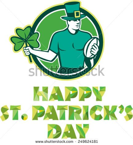 "Illustration of an Irish rugby player wearing top hat running with the ball holding shamrock clover leaf set inside circle with text ""Happy St. Patrick's Day"" done in retro style. - stock vector #stpatricksday #retro #illustration"