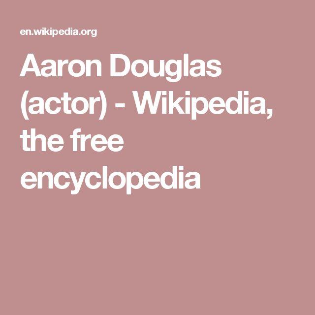 Aaron Douglas (actor) - Wikipedia, the free encyclopedia